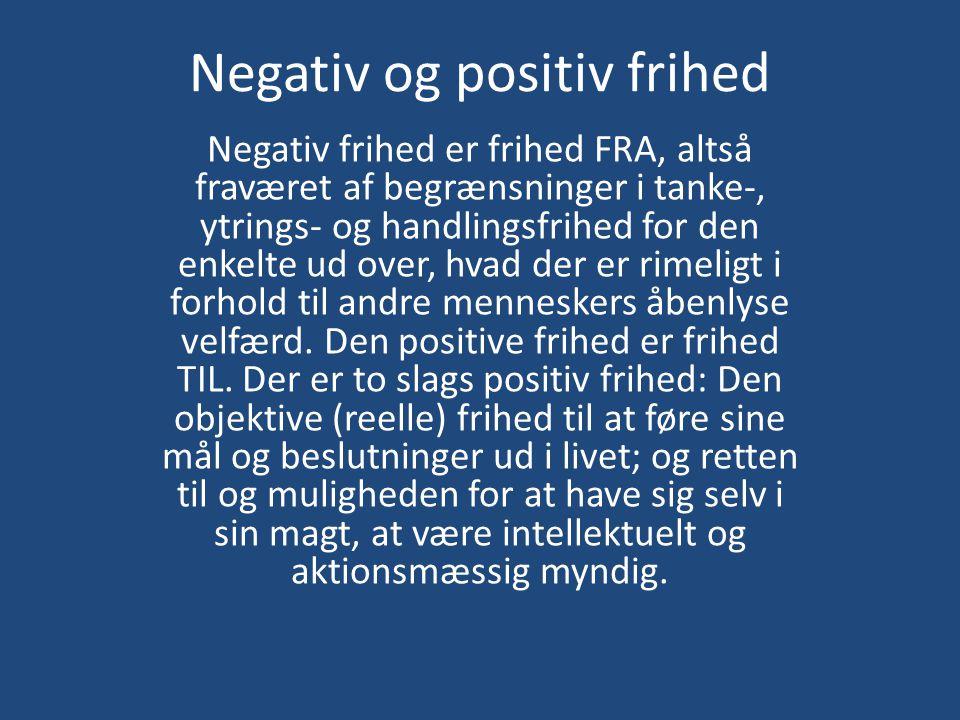 Negativ og positiv frihed