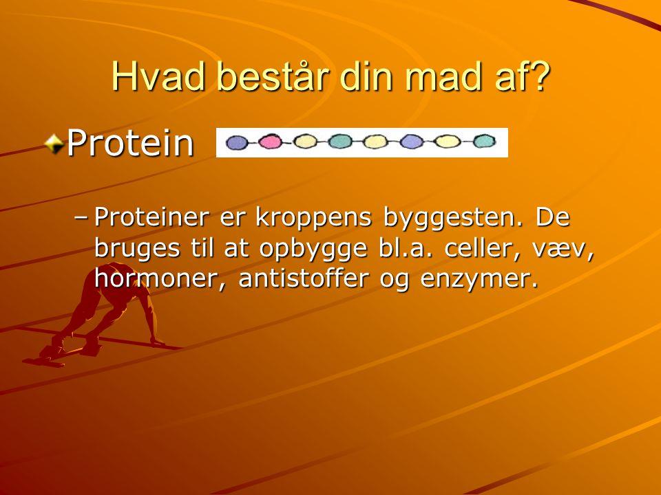 Hvad består din mad af Protein