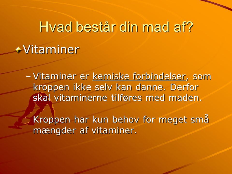 Hvad består din mad af Vitaminer