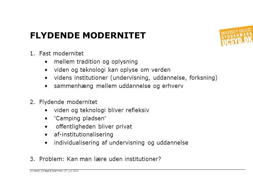 Flydende Modernitet Fast modernitet mellem tradition og oplysning