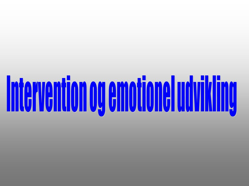 Intervention og emotionel udvikling