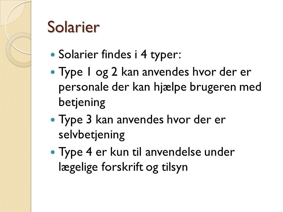 Solarier Solarier findes i 4 typer: