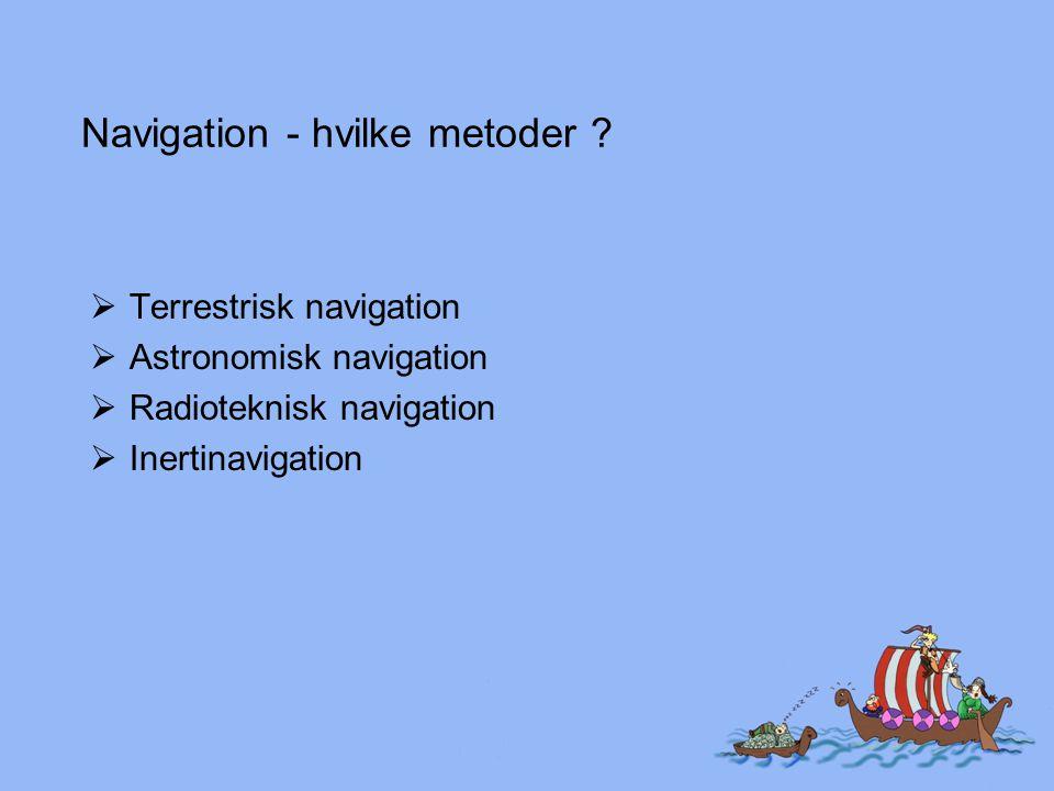 Navigation - hvilke metoder