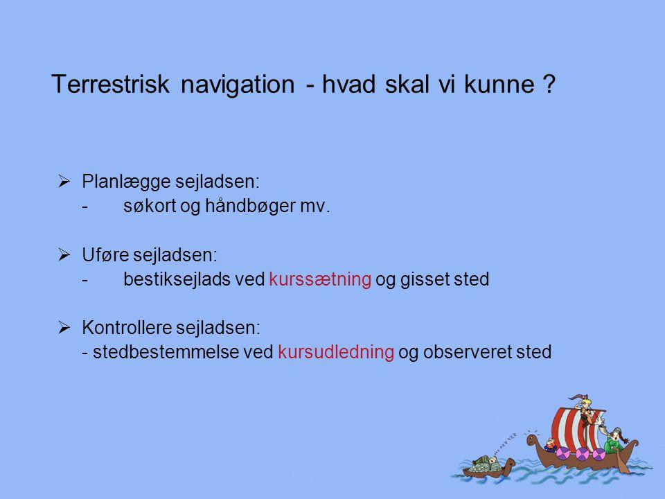 Terrestrisk navigation - hvad skal vi kunne