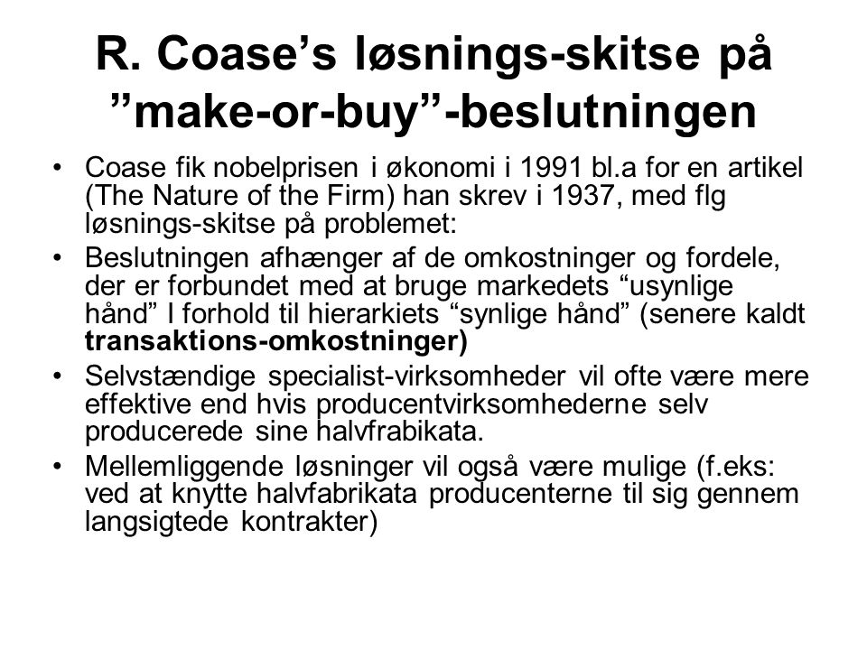 R. Coase's løsnings-skitse på make-or-buy -beslutningen