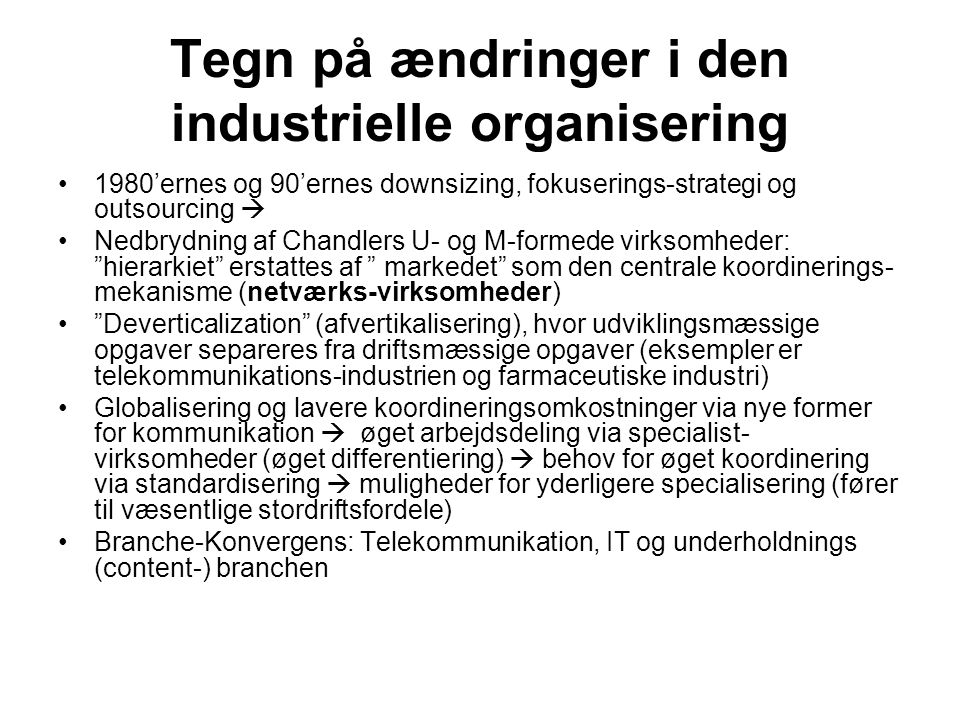 Tegn på ændringer i den industrielle organisering