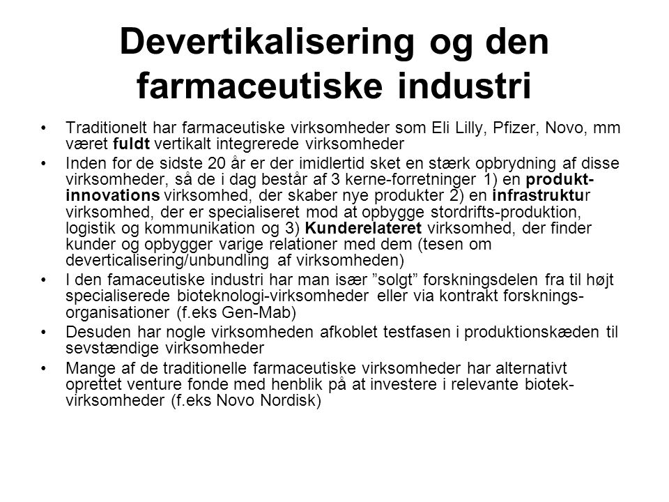 Devertikalisering og den farmaceutiske industri
