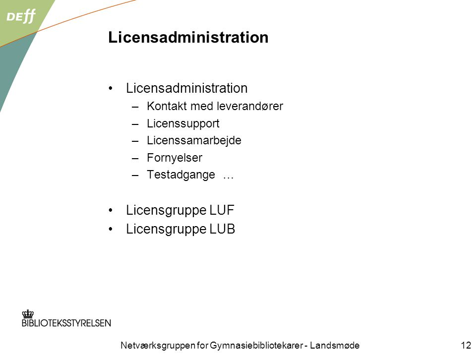 Licensadministration