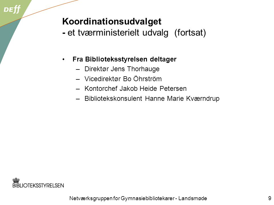 Koordinationsudvalget - et tværministerielt udvalg (fortsat)