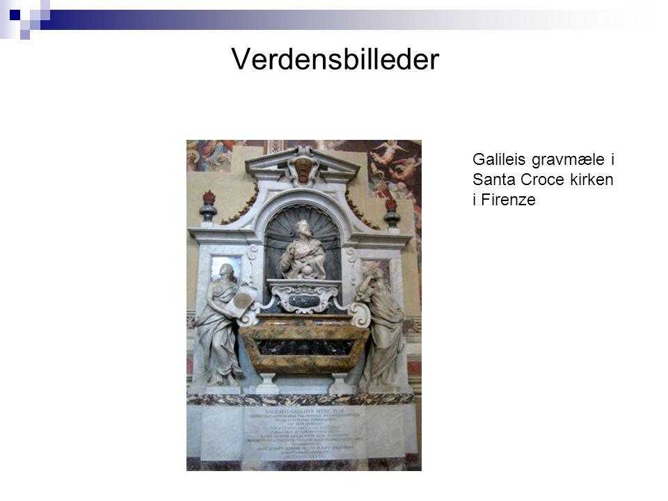 Verdensbilleder Galileis gravmæle i Santa Croce kirken i Firenze