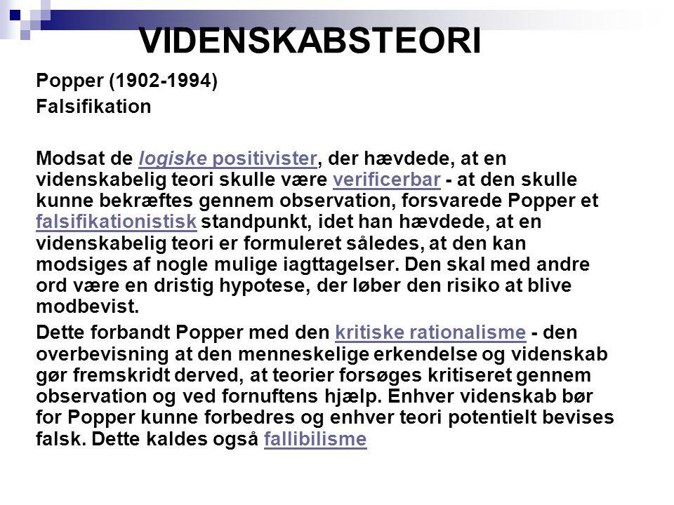 VIDENSKABSTEORI Popper (1902-1994) Falsifikation