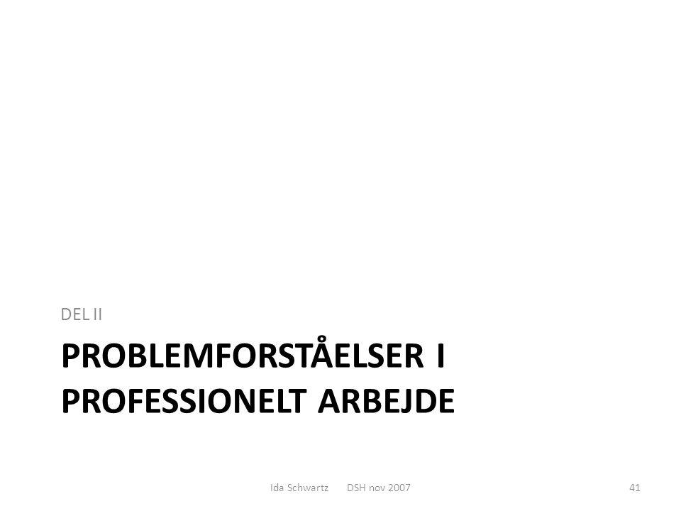 Problemforståelser i professionelt arbejde