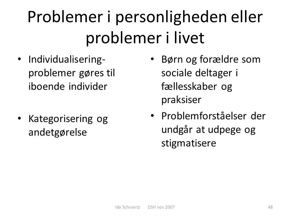 Problemer i personligheden eller problemer i livet