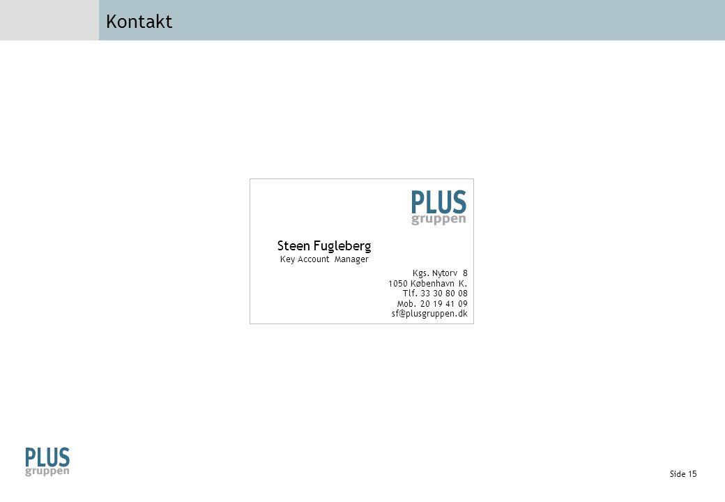 Kontakt Steen Fugleberg Key Account Manager Kgs. Nytorv 8