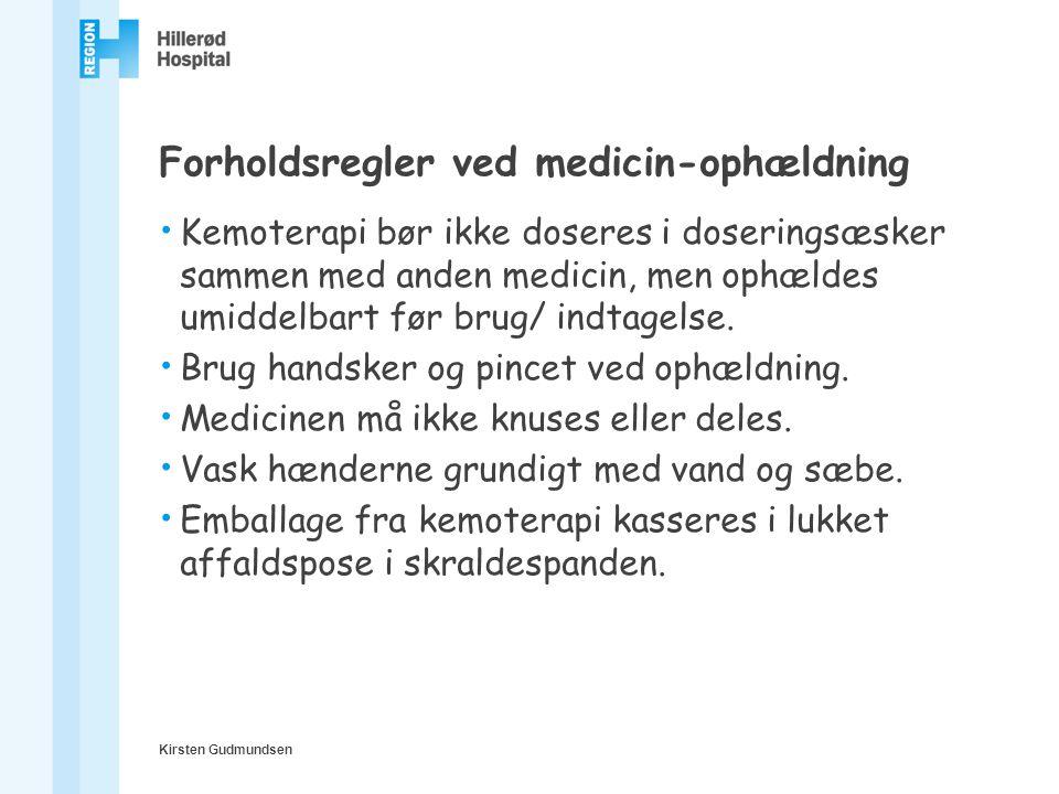 Forholdsregler ved medicin-ophældning