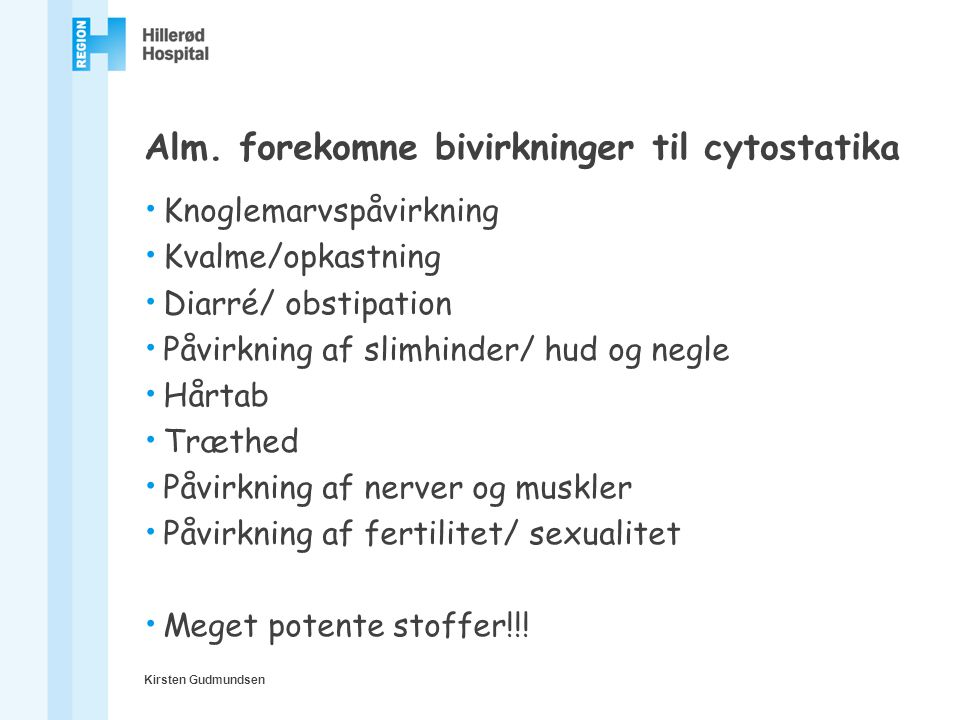 Alm. forekomne bivirkninger til cytostatika