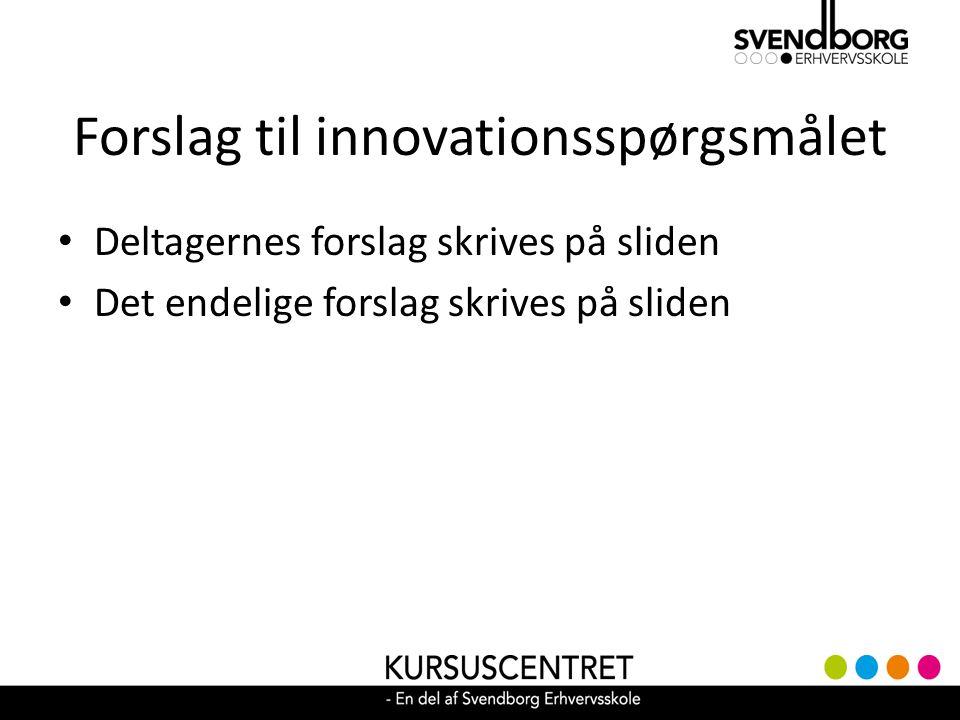 Forslag til innovationsspørgsmålet