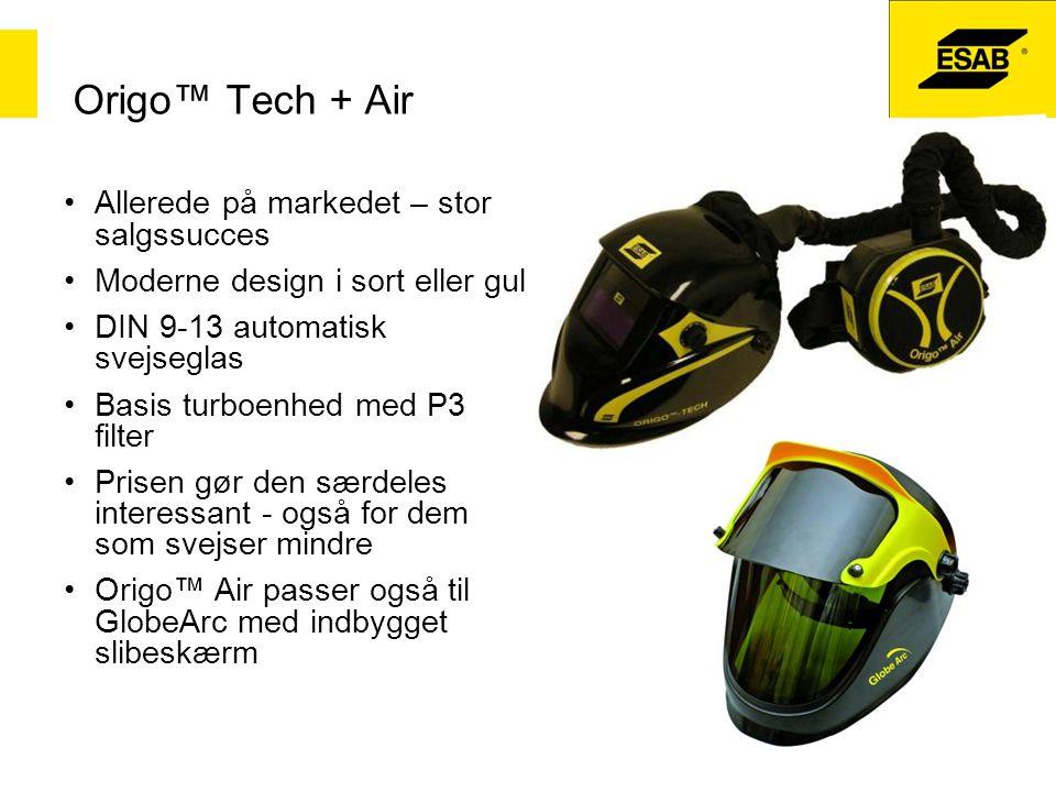 Origo™ Tech + Air Allerede på markedet – stor salgssucces