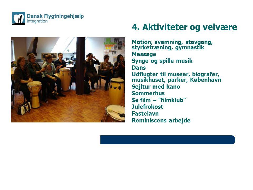 4. Aktiviteter og velvære