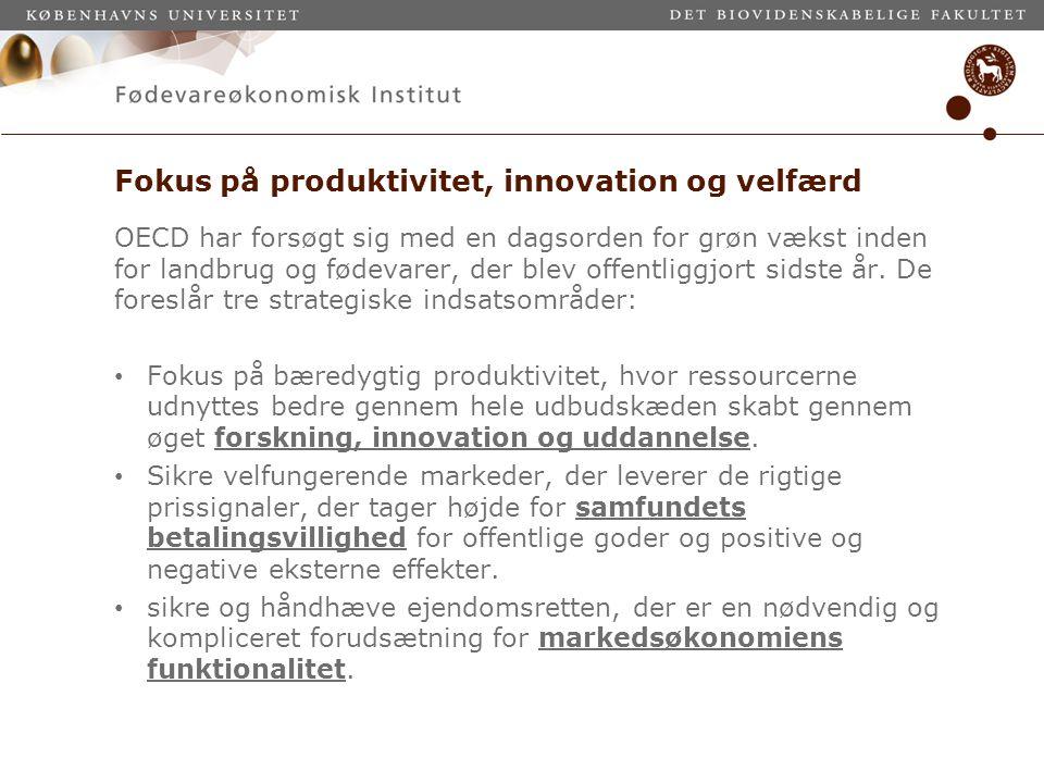 Fokus på produktivitet, innovation og velfærd