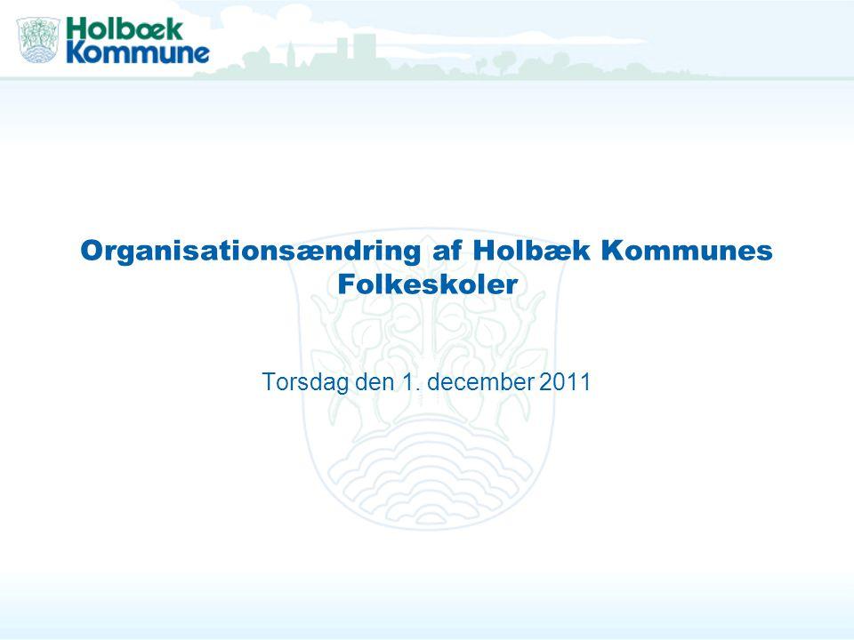 Organisationsændring af Holbæk Kommunes Folkeskoler