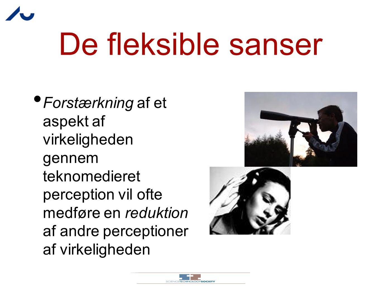 De fleksible sanser