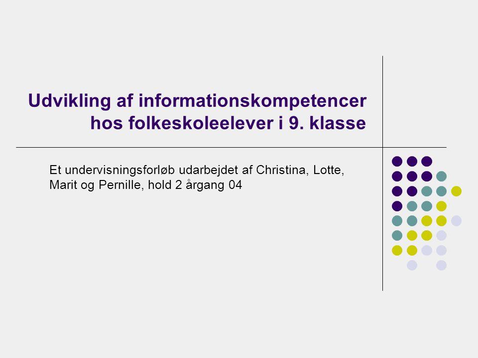 Udvikling af informationskompetencer hos folkeskoleelever i 9. klasse