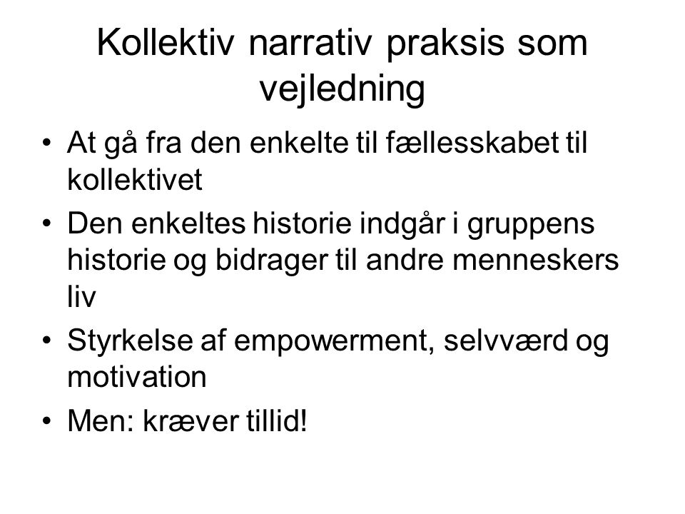 Kollektiv narrativ praksis som vejledning