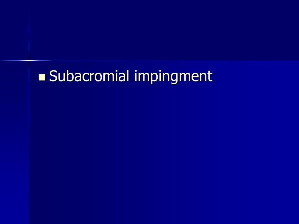 Subacromial impingment
