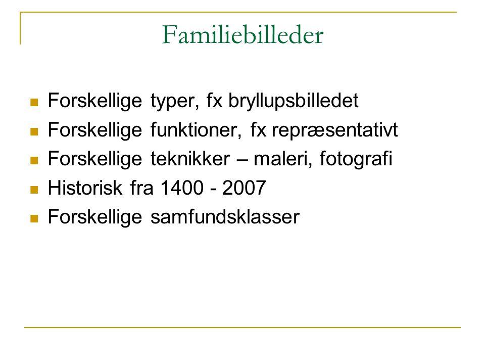 Familiebilleder Forskellige typer, fx bryllupsbilledet