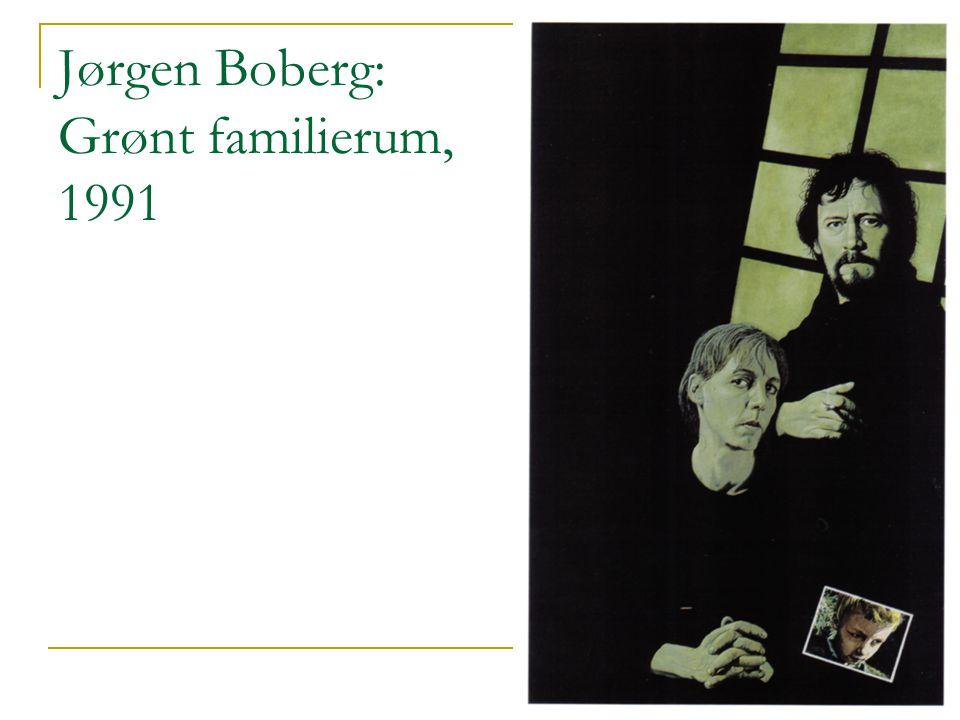 Jørgen Boberg: Grønt familierum, 1991