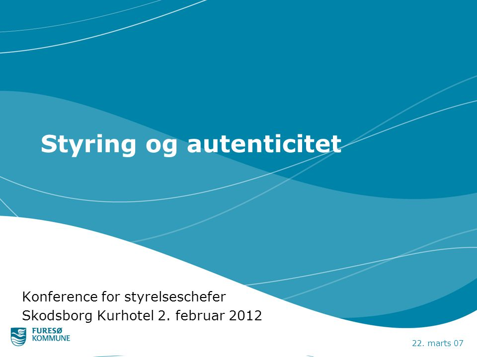 Styring og autenticitet