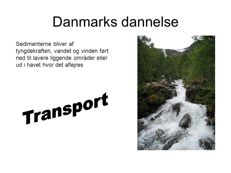Danmarks dannelse Transport