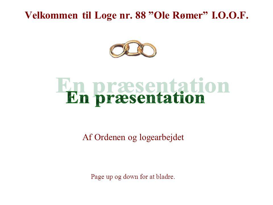 Velkommen til Loge nr. 88 Ole Rømer I.O.O.F.