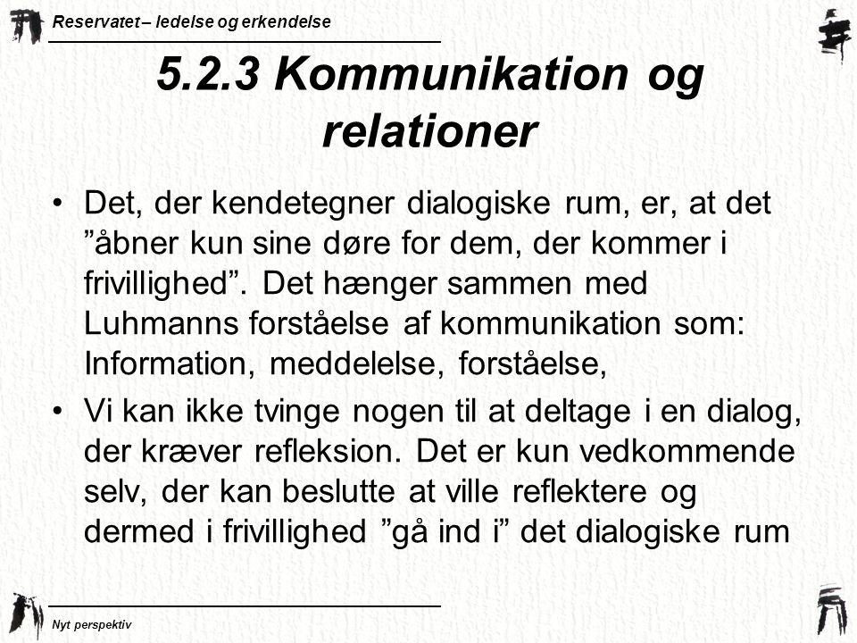 5.2.3 Kommunikation og relationer