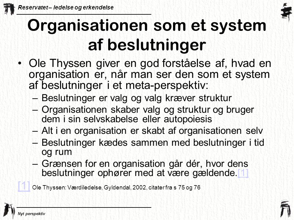 Organisationen som et system af beslutninger