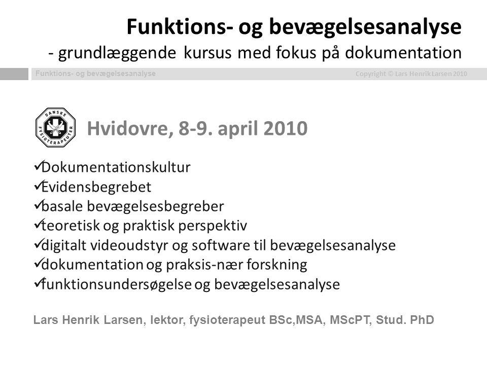 Funktions- og bevægelsesanalyse - grundlæggende kursus med fokus på dokumentation