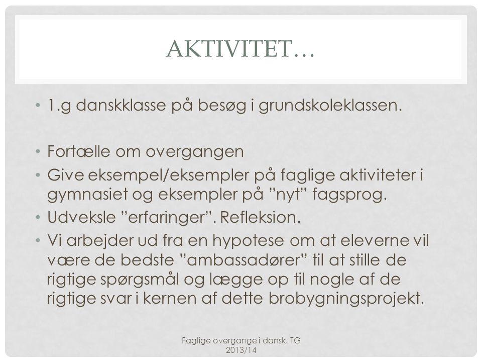 Faglige overgange i dansk. TG 2013/14