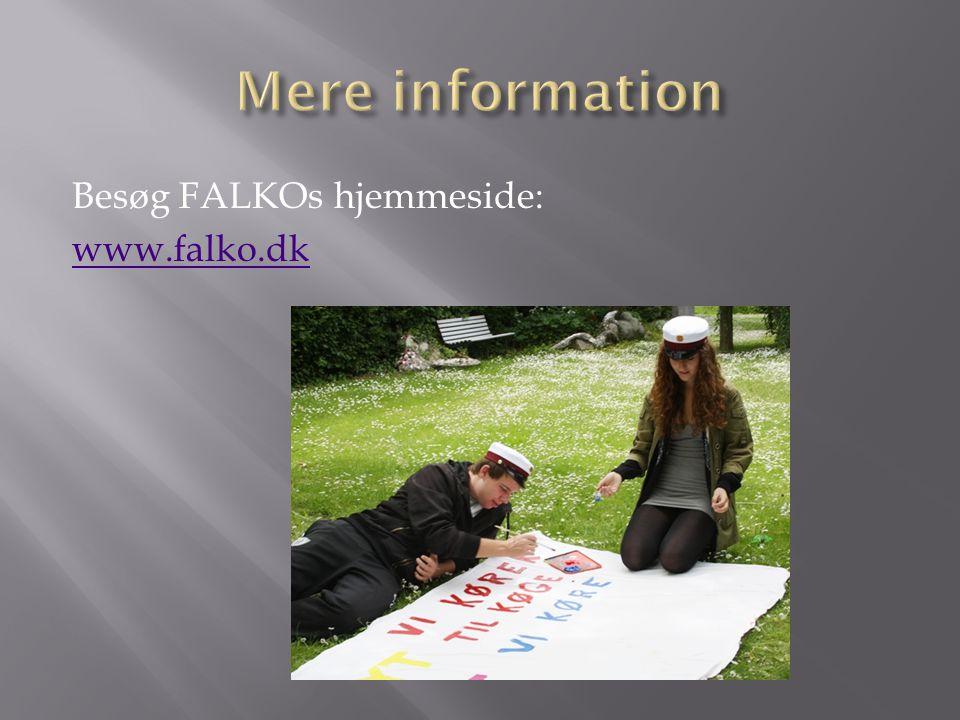 Mere information Besøg FALKOs hjemmeside: www.falko.dk