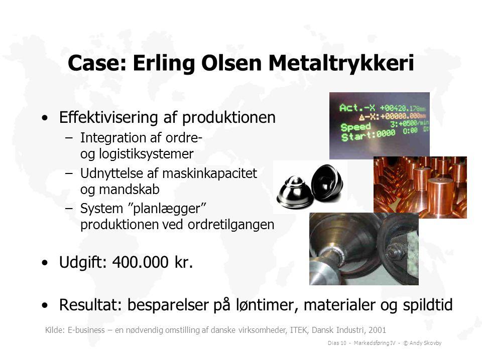 Case: Erling Olsen Metaltrykkeri