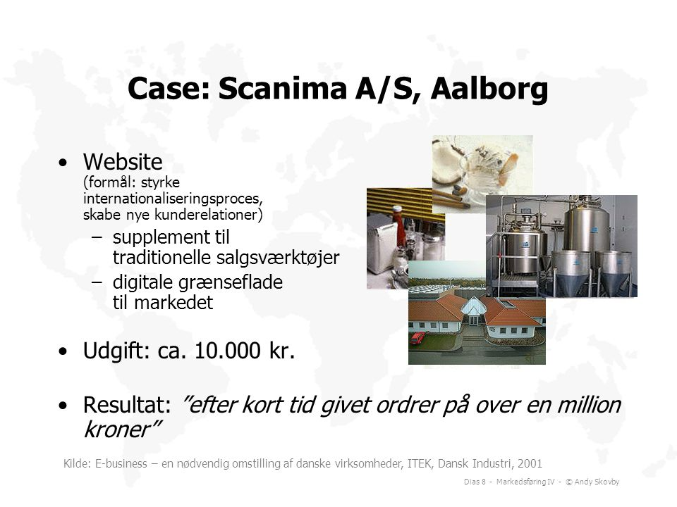 Case: Scanima A/S, Aalborg