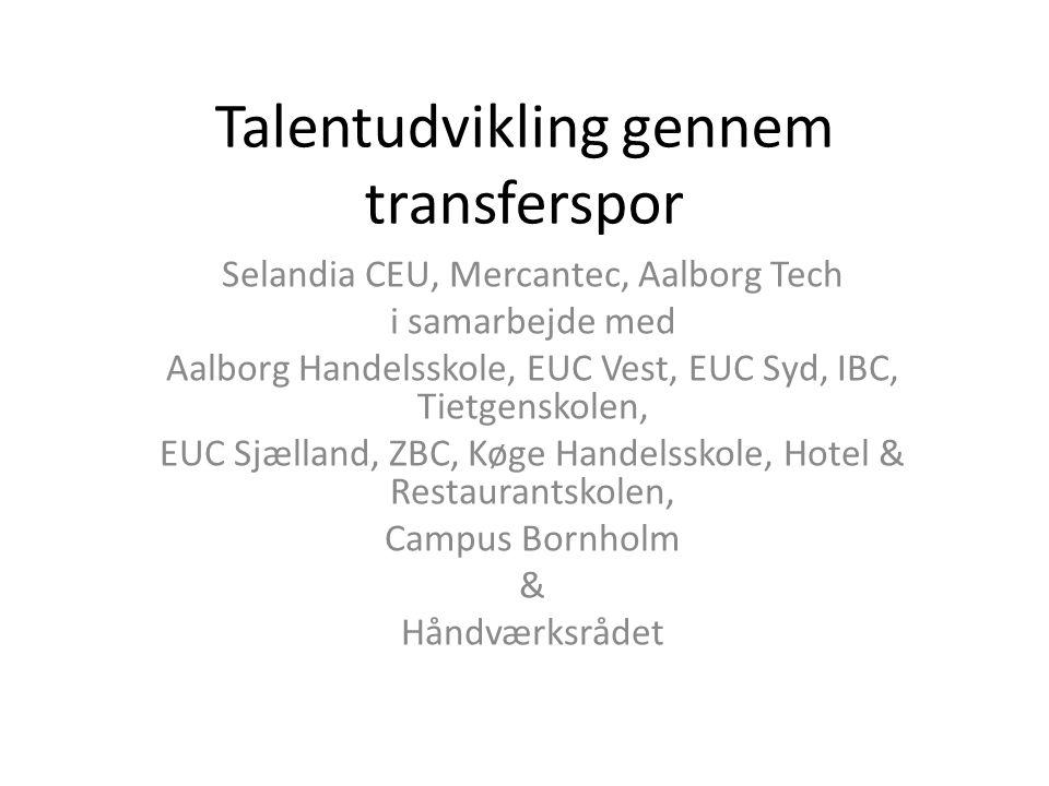 Talentudvikling gennem transferspor
