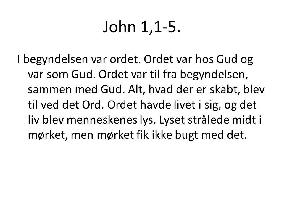 John 1,1-5.