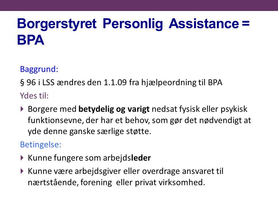 Borgerstyret Personlig Assistance = BPA