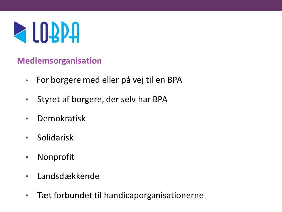lo Medlemsorganisation Styret af borgere, der selv har BPA Demokratisk