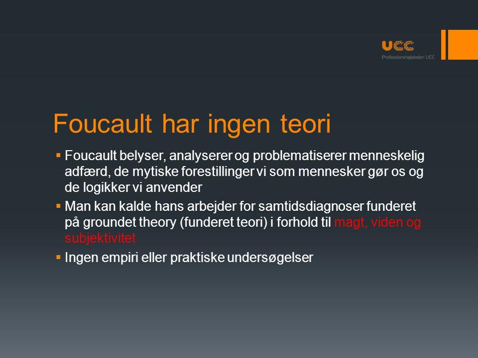 Foucault har ingen teori