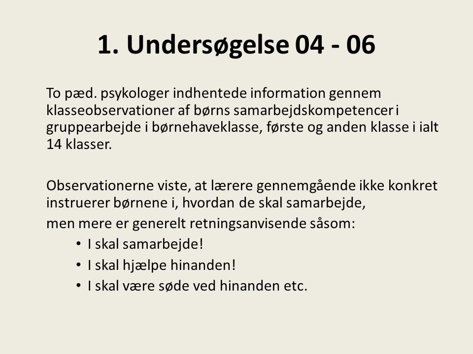 1. Undersøgelse 04 - 06