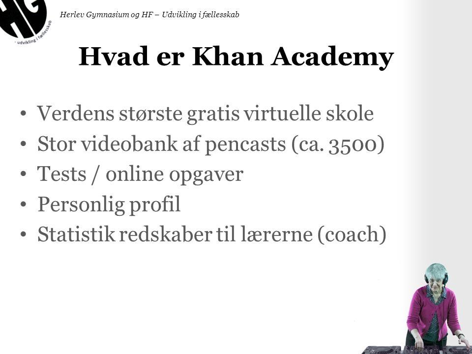 Hvad er Khan Academy Verdens største gratis virtuelle skole