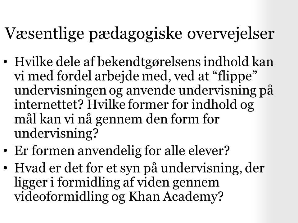 Væsentlige pædagogiske overvejelser