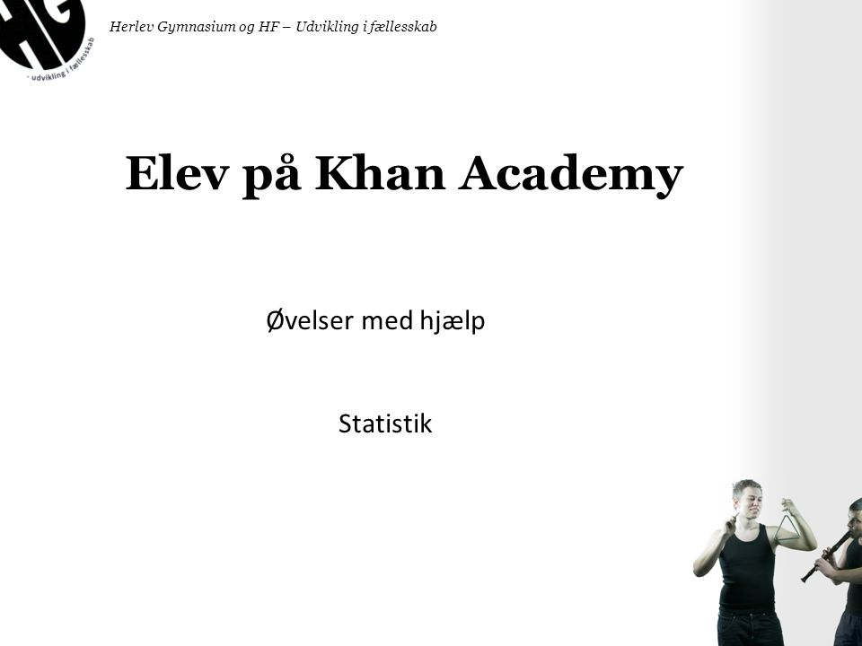Elev på Khan Academy Øvelser med hjælp Statistik